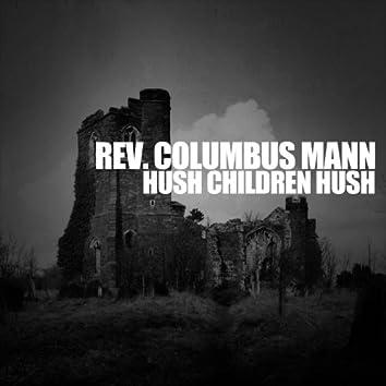 Hush Children Hush
