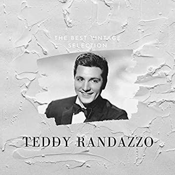 The Best Vintage Selection - Teddy Randazzo
