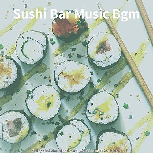 Sushi Bar Music Bgm