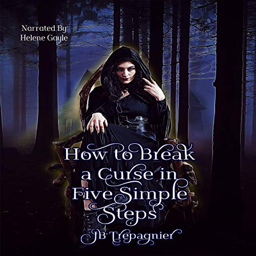 How to Break a Curse in Five Simple Steps audiobook cover art