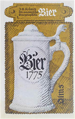 Bier 1775 [siebzehnhundertfünfundsiebzig].