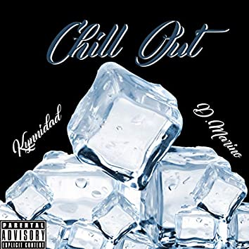 Chill Out (feat. D. Marino)