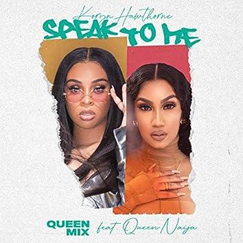 Speak To Me (Queen Mix)