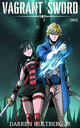 Vagrant Sword: A LitRPG / Cultivation Saga (Legends of Ascension Book 1)