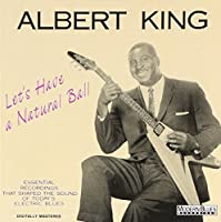 Let's Have a Natural Ball by Albert King (1990-03-28)