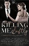 Killing Me Softly: A Romantic Suspense Anthology (English Edition)