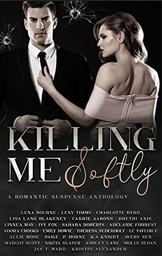 Killing Me Softly: A Romantic Suspense Anthology (English Edition)