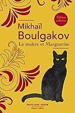 Le Maître et Marguerite - Édition collector de Mikhaïl BOULGAKOV