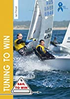 Tuning to Win (Sail to Win)