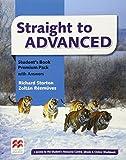 Straight to advanced. Student's book. Premium pack+key. Per le Scuole superiori. Con espansione online (Straight to Series)