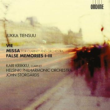 Tiensuu: Vie - Missa - False memories I-III