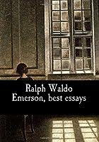 Ralph Waldo Emerson, Best Essays
