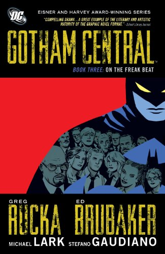 Gotham Central: Book 3: On the Freak Beat (English Edition)
