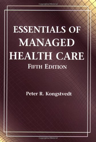 Essentials of Managed Health Care, 5th Edition