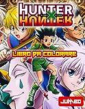 Hunter x Hunter Libro Da Colorare: Hunter x Hunter Il Miglio