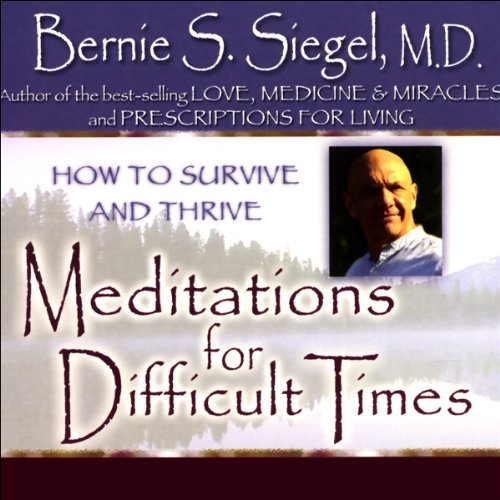 Meditations for Difficult Times audiobook cover art