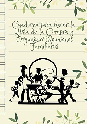 Cuaderno para hacer la Lista de la compra y Organizar Reuniones familiares