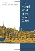 The Mental World of Jacobean Court