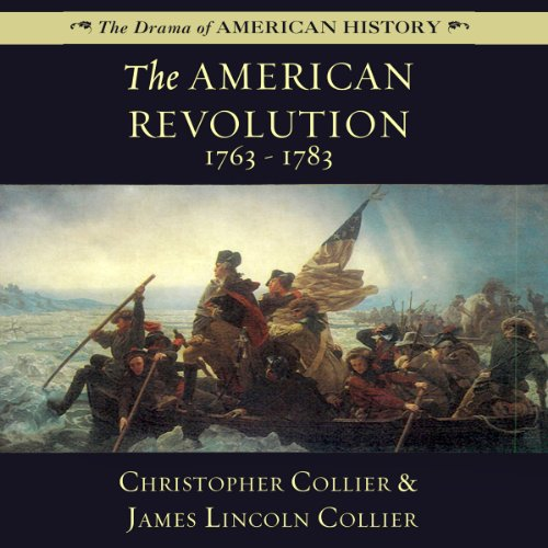 The American Revolution: 1763-1783 audiobook cover art