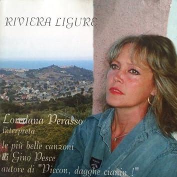 """Riviera ligure (Le piú belle canzoni di Gino Pesce, autore di """" Piccon, dagghe cianin!"""")"""
