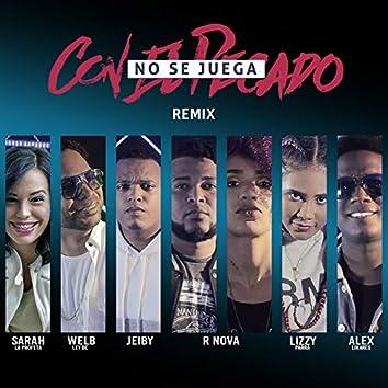 No Se Juega Con El Pecado (Remix)