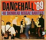 Dancehall '69: 40 Skinhead Reggae Rarities