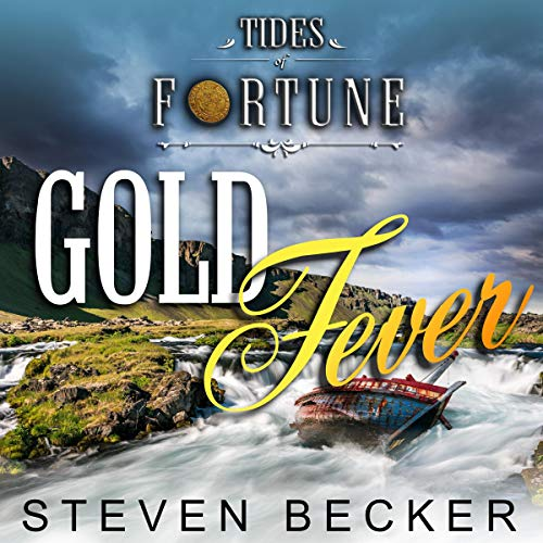 Gold Fever Audiobook By Steven Becker cover art