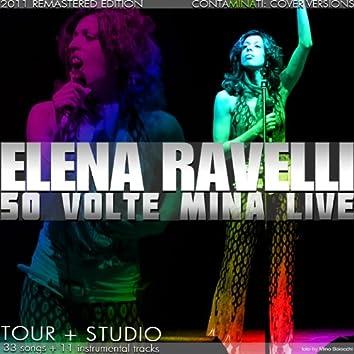 Elena Ravelli: 50 volte Mina live (Tour and Studio)