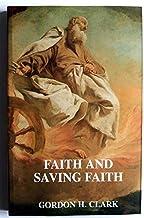 Faith and Saving Faith (Trinity Paper No. 5)