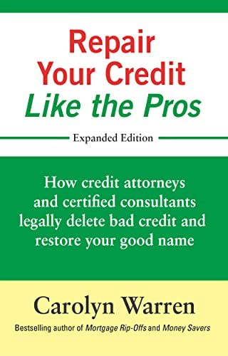 Repair Your Credit Like the Pros How credit attorneys and certified consultants legally delete product image