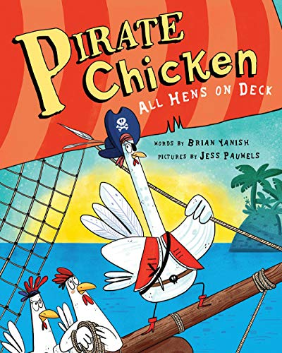 Image of Pirate Chicken: All Hens on Deck