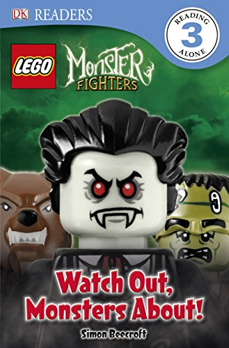 Lego Monster Fighters: Watch Out, Monsters About! (Lego Monsters Fighters: Dk Readers Level 3)