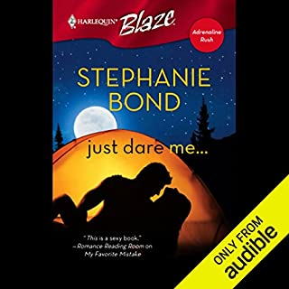 Just Dare Me                   By:                                                                                                                                 Stephanie Bond                               Narrated by:                                                                                                                                 Elenna Stauffer                      Length: 4 hrs and 47 mins     476 ratings     Overall 3.8