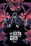 THE SIXTH GUN - Tome 7