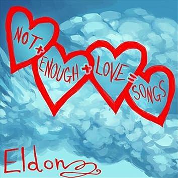 Not Enough Love Songs