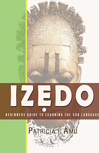 Izedo: Beginners Guide To Learning The Edo Language