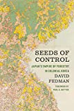 Seeds of Control: Japan's Empire of Forestry in Colonial Korea (Weyerhaeuser Environmental Books) (English Edition)