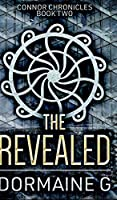 The Revealed (Connor Chronicles Book 2)