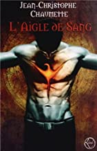 L'Aigle de Sang (French Edition)
