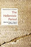 The Hellenistic Period: Historical Sources in Translation (Blackwell Sourcebooks in Ancient History)