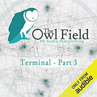 Ep. 6: Terminal - Part 3 (The Owl Field) cover art