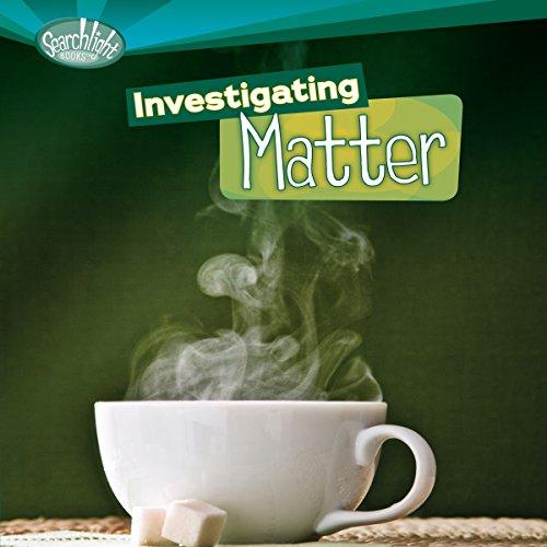 Investigating Matter audiobook cover art