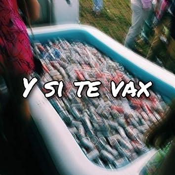 Y Si Te Vax