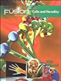 Science Fusion: Module A (Cells and Heredity)