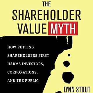 The Shareholder Value Myth audiobook cover art