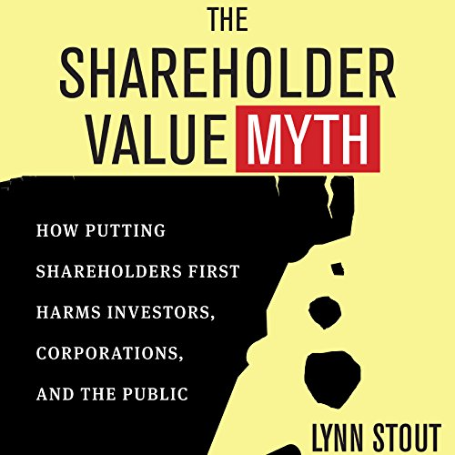 The Shareholder Value Myth audiobook cover art