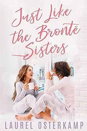 Just Like the Brontë Sisters