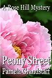 Peony Street (Rose Hill Mystery Series Book 4)