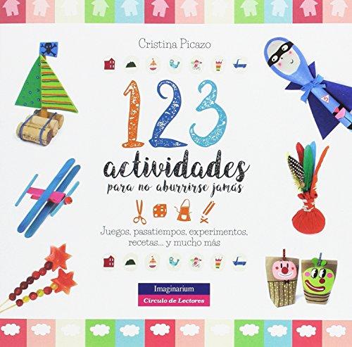 123 actividades para no aburrirse jamás (Imaginarium Circulo - Libros (CAST))