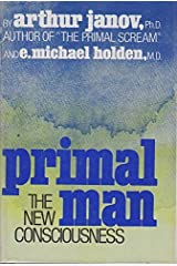 Primal Man: The New Consciousness Hardcover